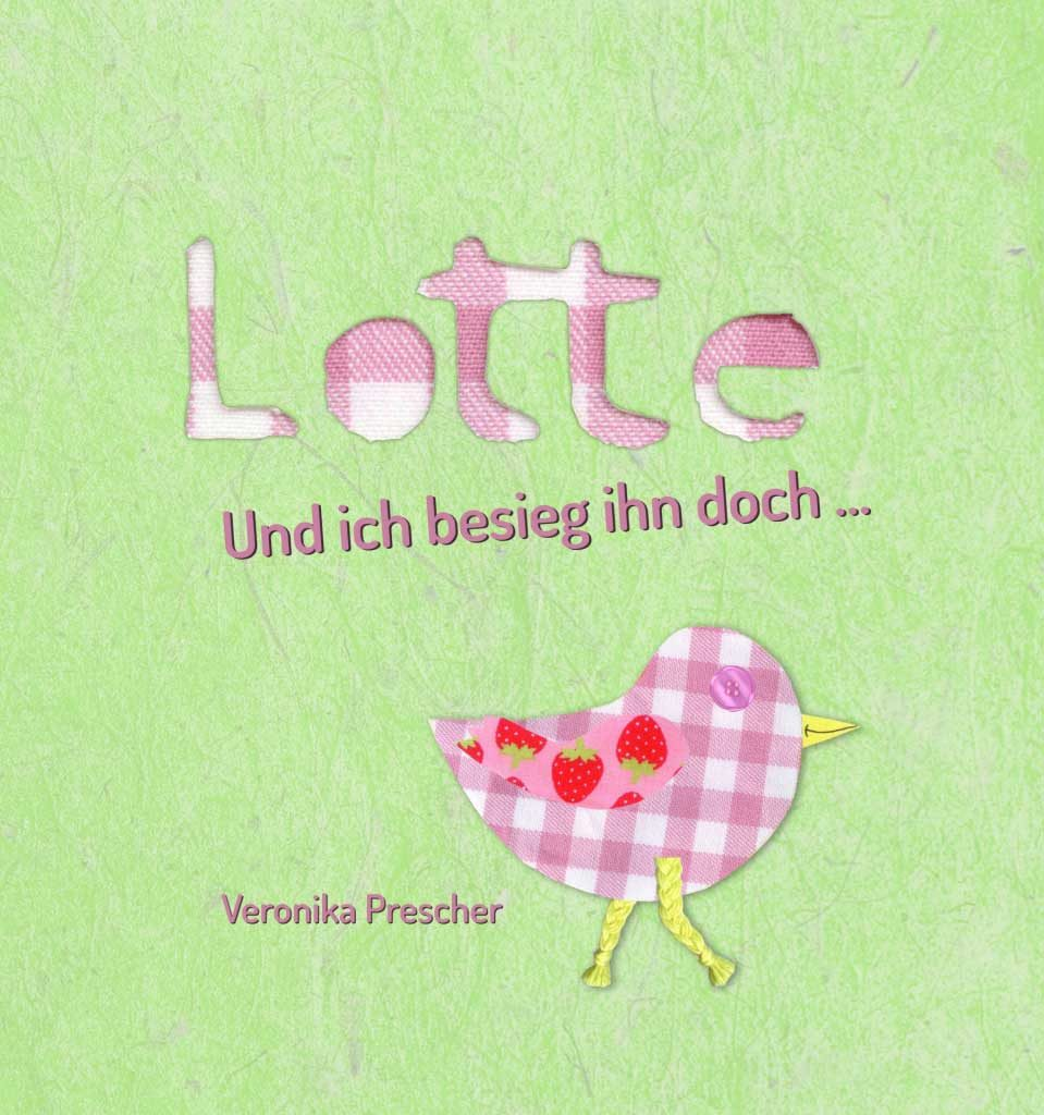 Lotte – Und ich besieg ihn doch