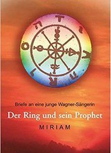 Miriam Der Ring und sein Prophet