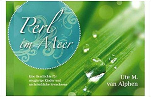 Perl im Meer, van Alphen Ute