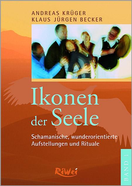 Andreas Krüger / Klaus Jürgen Becker - Ikonen der Seele - Band 1